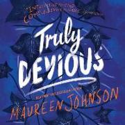 Cover-Bild zu Truly Devious: A Mystery von Johnson, Maureen