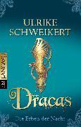 Cover-Bild zu Die Erben der Nacht - Dracas (eBook) von Schweikert, Ulrike