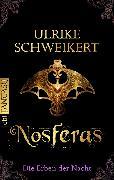 Cover-Bild zu Die Erben der Nacht - Nosferas (eBook) von Schweikert, Ulrike
