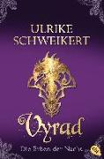 Cover-Bild zu Die Erben der Nacht - Vyrad von Schweikert, Ulrike
