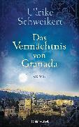 Cover-Bild zu Das Vermächtnis von Granada (eBook) von Schweikert, Ulrike