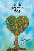 Cover-Bild zu Más Que DOS: Una Guía Para El Poliamor Ético von Rickert, Eve