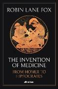 Cover-Bild zu The Invention of Medicine (eBook) von Lane Fox, Robin