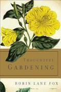 Cover-Bild zu Thoughtful Gardening von Fox, Robin Lane