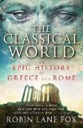 Cover-Bild zu The Classical World (eBook) von Lane Fox, Robin