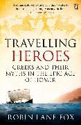 Cover-Bild zu Travelling Heroes von Lane Fox, Robin