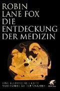 Cover-Bild zu Die Entdeckung der Medizin (eBook) von Lane Fox, Robin