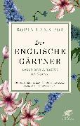 Cover-Bild zu Der englische Gärtner (eBook) von Lane Fox, Robin