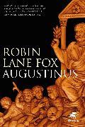 Cover-Bild zu Augustinus (eBook) von Lane Fox, Robin