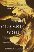 Cover-Bild zu The Classical World (eBook) von Fox, Robin Lane