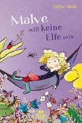Cover-Bild zu Malve will keine Elfe sein von Abidi, Heike