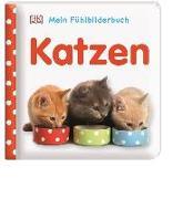 Cover-Bild zu Mein Fühlbilderbuch. Katzen