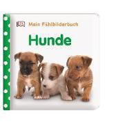 Cover-Bild zu Mein Fühlbilderbuch. Hunde