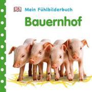 Cover-Bild zu Mein Fühlbilderbuch. Bauernhof von Jaekel, Franziska