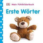 Cover-Bild zu Mein Fühlbilderbuch. Erste Wörter