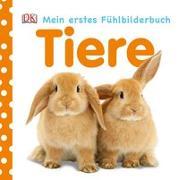 Cover-Bild zu Mein Fühlbilderbuch. Tiere