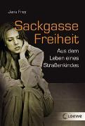 Cover-Bild zu Sackgasse Freiheit von Frey, Jana