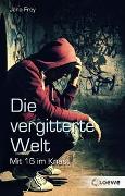 Cover-Bild zu Die vergitterte Welt von Frey, Jana
