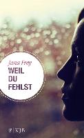 Cover-Bild zu Weil du fehlst (eBook) von Frey, Jana