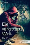 Cover-Bild zu Die vergitterte Welt (eBook) von Frey, Jana