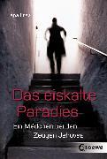 Cover-Bild zu Das eiskalte Paradies (eBook) von Frey, Jana