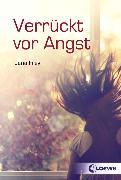 Cover-Bild zu Verrückt vor Angst (eBook) von Frey, Jana