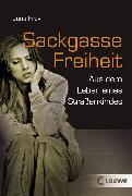Cover-Bild zu Sackgasse Freiheit (eBook) von Frey, Jana