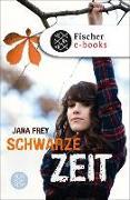 Cover-Bild zu Schwarze Zeit (eBook) von Frey, Jana