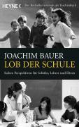Cover-Bild zu Lob der Schule von Bauer, Joachim