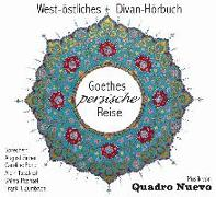 Cover-Bild zu Goethes persische Reise von Goethe, Johann Wolfgang von