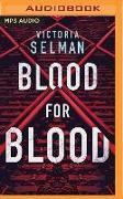 Cover-Bild zu Blood for Blood von Selman, Victoria