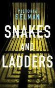 Cover-Bild zu Snakes and Ladders von Selman, Victoria