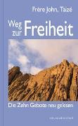 Cover-Bild zu Weg zur Freiheit von Frère John, Taizé