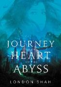 Cover-Bild zu Journey to the Heart of the Abyss (eBook) von Shah, London