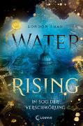 Cover-Bild zu Water Rising (Band 2) - Im Sog der Verschwörung von Shah, London