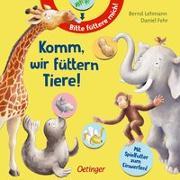 Cover-Bild zu Komm, wir füttern Tiere! von Fehr, Daniel