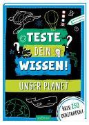 Cover-Bild zu Teste dein Wissen! Unser Planet von Kiefer, Philip