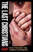 Cover-Bild zu The Last Christians (eBook) von Knapp, Andreas