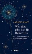 Cover-Bild zu Wer alles gibt, hat die Hände frei von Knapp, Andreas