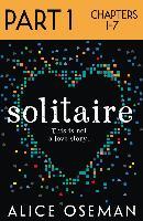 Cover-Bild zu Solitaire: Part 1 of 3 (eBook) von Oseman, Alice