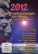 Cover-Bild zu Die Prophezeiungen der Maya. Reise zum Anfang der neuen Zeit von Rose, Sharron