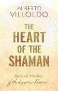 Cover-Bild zu Heart of the Shaman von Villoldo, Alberto