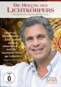 Cover-Bild zu Die Heilung des Lichtkörpers. Energetische Heilweisen der Inka von Villoldo, Alberto