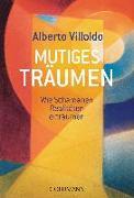 Cover-Bild zu Mutiges Träumen von Villoldo, Alberto