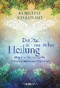 Cover-Bild zu Der Pfad schamanischer Heilung (eBook) von Villoldo, Alberto