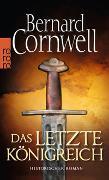 Cover-Bild zu Das letzte Königreich von Cornwell, Bernard
