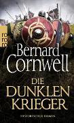 Cover-Bild zu Die dunklen Krieger von Cornwell, Bernard