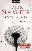 Cover-Bild zu Tote Augen von Slaughter, Karin
