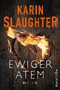 Cover-Bild zu Ewiger Atem (eBook) von Slaughter, Karin