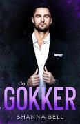 Cover-Bild zu Bell, Shanna: De Gokker (Bad Romance, #3) (eBook)